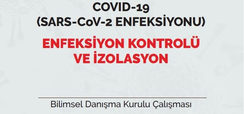 COVID-19 (SARS-CoV-2 ENFEKSİYONU) ENFEKSİYON KONTROLÜ VE İZOLASYON 01.06.20