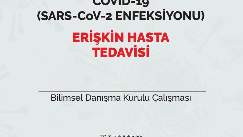 COVID-19 (SARS-CoV-2 ENFEKSİYONU) ERİŞKİN HASTA TEDAVİSİ 18.07.20