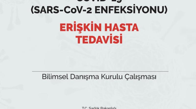 COVID-19 (SARS-CoV-2 ENFEKSİYONU) ERİŞKİN HASTA TEDAVİSİ 09.10.2020