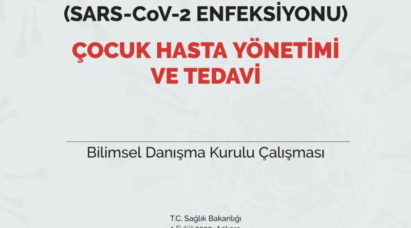 COVID-19 (SARS-CoV-2 ENFEKSİYONU) ÇOCUK HASTA YÖNETİMİ VE TEDAVİ 01.09.2020
