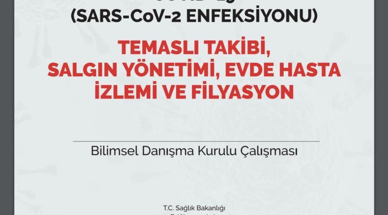 COVID-19 (SARS-CoV-2 ENFEKSİYONU) TEMASLI TAKİBİ, SALGIN YÖNETİMİ, EVDE HASTA İZLEMİ VE FİLYASYON 14.09.20