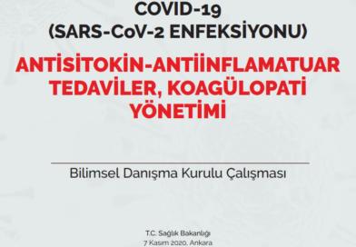 COVID-19 (SARS-CoV-2 ENFEKSİYONU) ANTİSİTOKİN-ANTİİNFLAMATUAR TEDAVİLER, KOAGÜLOPATİ YÖNETİMİ 07.11.2020